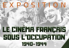 Exposition Le Cinéma français sous l'Occupation