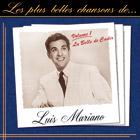 Les plus belles chansons de Luis Mariano - Volume 1