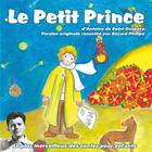 CD Le Petit Prince, de G�rard Philipe, Georges Poujouly, Michel Roux...