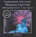 Frank Martin : Chant de l'amour et de la mort du cornette Christoph Rilke