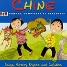 Chine - Rondes Comptines Et Berceuses