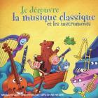 Je découvre la musique classique et les instruments
