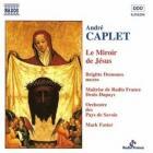 Caplet - Le Miroir De Jesus