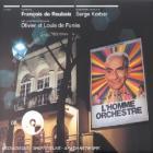 Homme orchestre (L') : bande originale de film | Roubaix, Francois de