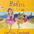 Brésil - Rondes, Comptines Et Berceuses