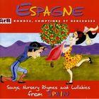 Rondes Comptines Et Berceuses: Espagne