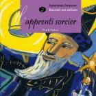 L'Apprenti Sorcier - un grand classique musical racont� aux enfants