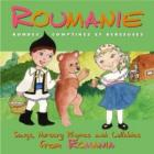Roumanie : Rondes, Comptines & Berceuses