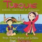 Turquie : Rondes, comptines et berceuses