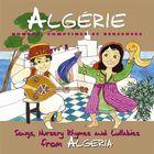 Algerie Rondes : rondes, Comptines Et Berceuses