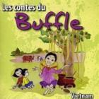 Vietnam : les contes du buffle