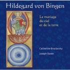 Von Bingen - le mariage du ciel et de la terre