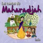Inde : les contes du maharadja