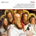 Paulus : chants grégoriens sur les textes de l'apôtre Paul