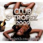 Club St Tropez 2009