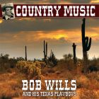 Achat CD Country music, de Bob Wills, Texas Playboys