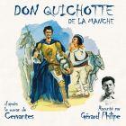 CD Don Quichotte de la Manche, de G�rard Philipe, Jacques Fabbri, Jean Bolo...