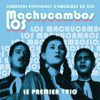 CD Chansons populaires d'Am�rique du Sud, de Los Machucambos