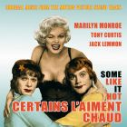 CD Certains l'aiment chaud (some like it hot), de Marilyn Monroe, Matty Malneck, Adolph Deutsch and his Orchestra...