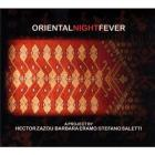 Oriental night fever