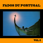 CD Fados du Portugal - vol 2, de Maria Marques, Manuel Fernandes, Francisco Carvalhinho...