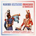 CD Marches militaires fran�aises, de Grand Orchestre Militaire de Metz