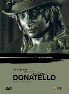 Donatello, le premier sculpteur moderne