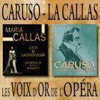 CD Les Voix d'or de l'op�ra - Caruso et la Callas, de Enrico Caruso, Maria Callas