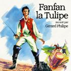 CD Fanfan la Tulipe, de G�rard Philipe, Daniel Sorano, Georges Wilson...