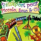 CD Passeport pour Piccolo, Saxo et compagnie, de Fran�ois Perier