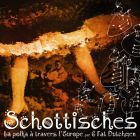 CD Schottisches - La Polka � travers l'Europe, de 6 Fat Dutchmen