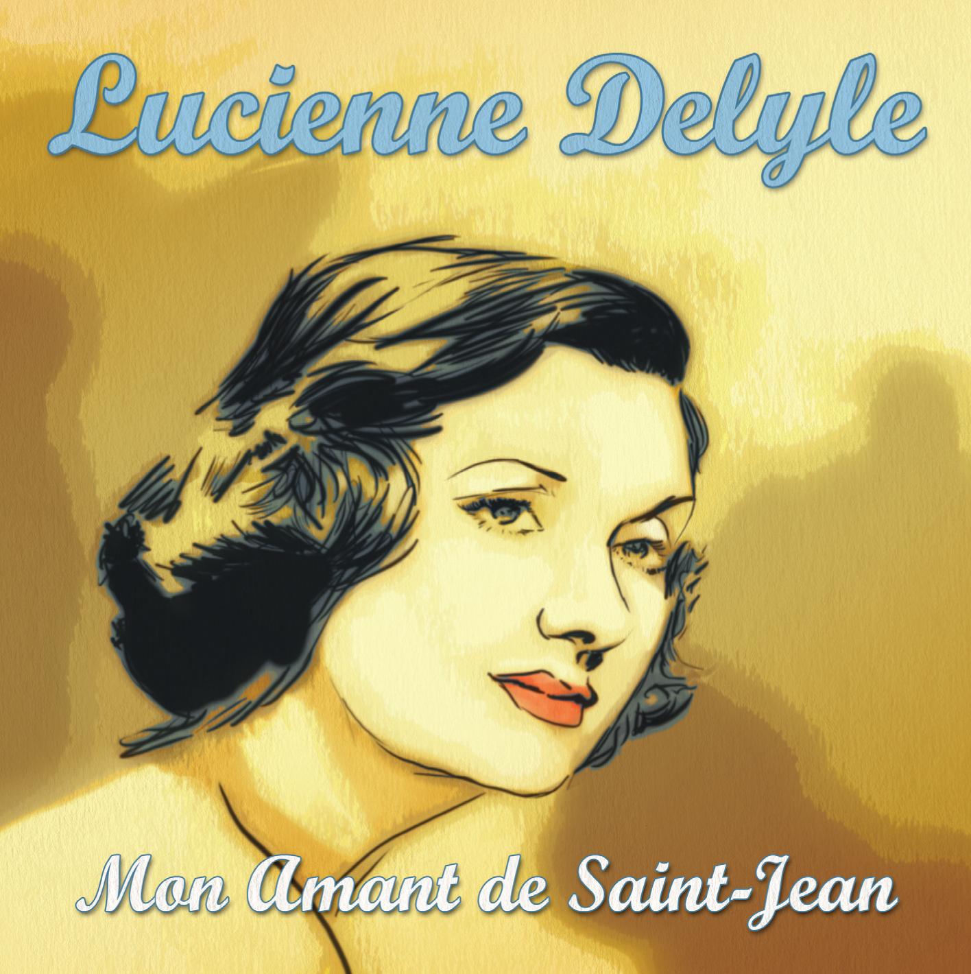 CD Mon amant de Saint-Jean, de Lucienne Delyle