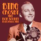 CD Bing Crosby avec Bob Scobey et les Frisco Jazz, de Bing Crosby, Bob Scobey et les Frisco Jazz