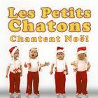 CD Les Petits Chatons chantent No�l, de Les Petits chatons
