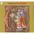 Chants sacrés de la Lorraine médiévale (Metz, Toul, Verdun)