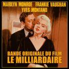 CD Le Milliardaire, de Marilyn Monroe, Marilyn Montand, Frankie Vaughan...