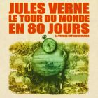 CD Le Tour du monde en 80 jours, de Maurice Teynac, Maurice Baquet, Roger Carel...