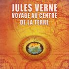 CD Voyage au centre de la Terre, de Maurice Teynac, Roland Bourdin, Genevi�ve Morel...