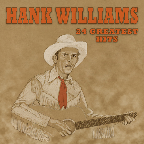CD Hank Williams : 24 Greatest Hits, de Hank Williams