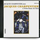 Charpentier ; organ works