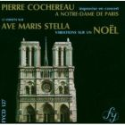 Cochereau ; ave Maris Stella