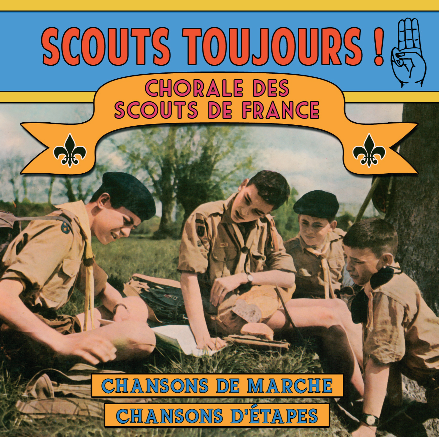 CD Scouts toujours !, de Chorale des scouts de France