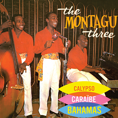 CD Calypso Cara�be, de The Montagu Three