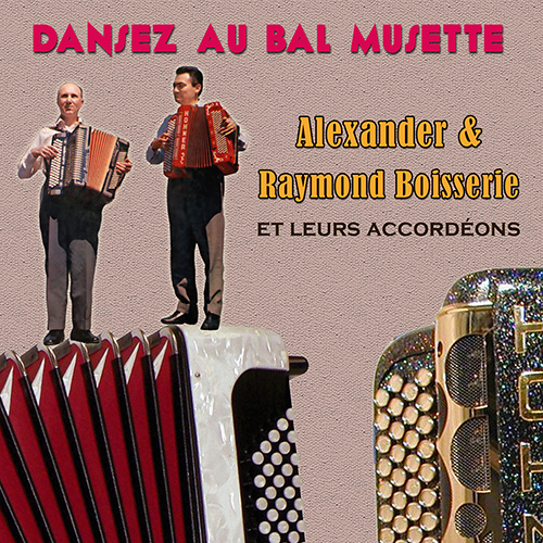 CD Dansez au bal musette, de Alexander & Raymond Boisserie