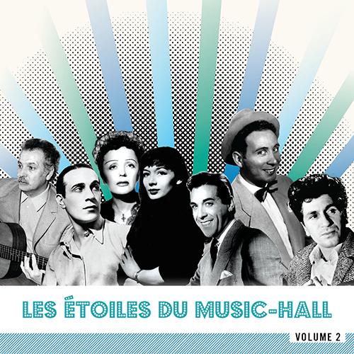 CD Les Etoiles du Music-Hall - Volume 2, de Yves Montand, Edith Piaf, Francis Lemarque...