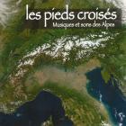 Les Pieds croisés : Musiques et sons des Alpes