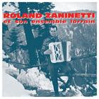Achat CD Roland Zaninetti et son ensemble lorrain, de Roland Zaninetti et son ensemble lorrain