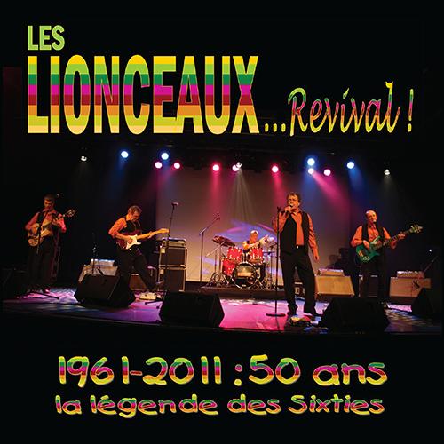 CD Les Lionceaux revival - 1961-2011, 50 ans, la l�gende des sixties, de Les Lionceaux