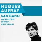 CD Santiano, de Hugues Aufray, Bob Aubert & son orchestre