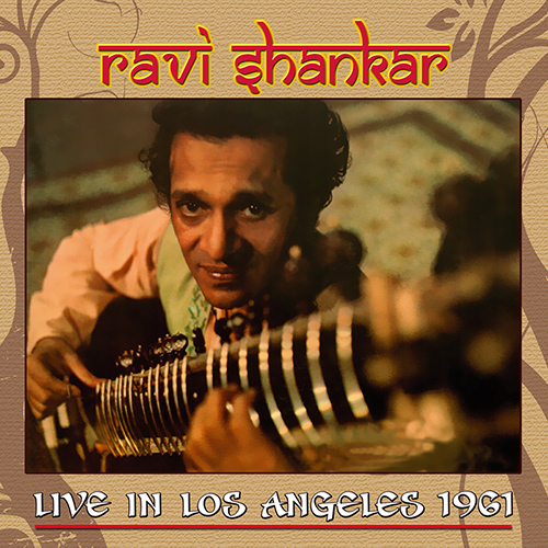 CD Ravi Shankar Live in Los Angeles 1961, de Ravi Shankar, Kanai Dutta, Nodu. C Mullick...